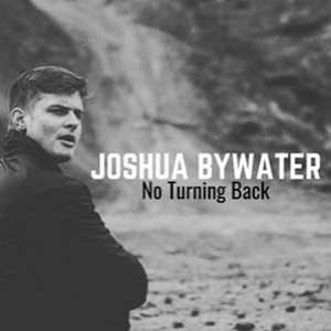 Joshua Bywater - I'm Coming Home