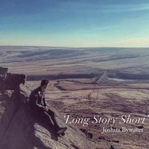 Joshua Bywater - Long Short Story