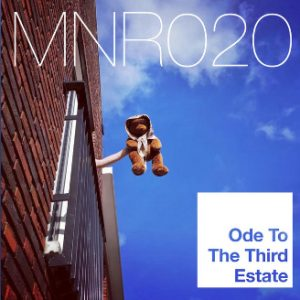 MNR020 Ode to the 3rd Estate