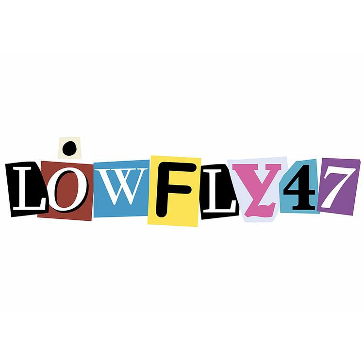 Lowfly47